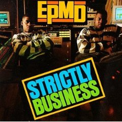 EPMD「STRICTLY BUSINESS」