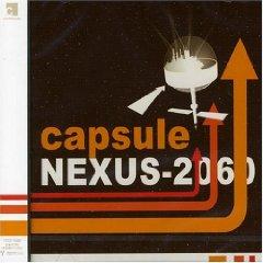 capsule「NEXUS-2060」