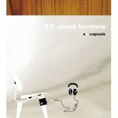 capsule「S.F. Sound Furniture」