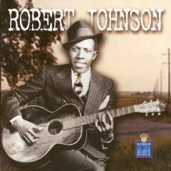 ROBERT JOHNSON「KING OF THE BLUES」