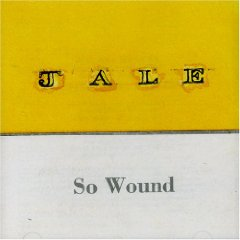 JALE「SO WOUND」