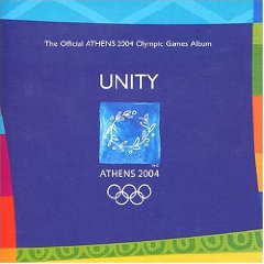 「UNITY - THE OFFICIAL ATHENS 2004 OLYMPIC GAMES ALBUM」