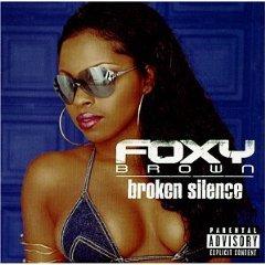 FOXY BROWN「BROKEN SILENCE」