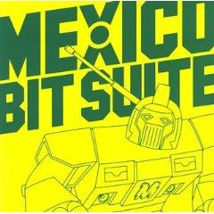 MEXICO「BIT SUITE」