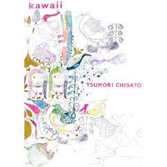 TSUMORI CHISATO「KAWAII」