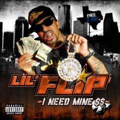 LIL FLIP「I NEED MINE $$」