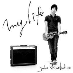 JAKE SHIMABUKURO「MY LIFE」