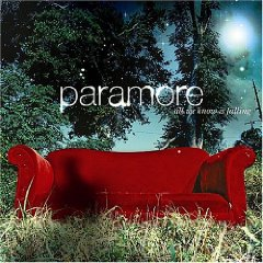 PARAMORE「ALL WE KNOW IS FALLING」