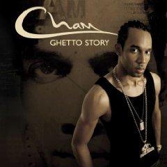 CHAM「GHETTO STORY」