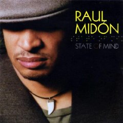 RAUL MIDON「STATE OF MIND」
