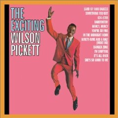 WILSON PICKET「THE EXCITING WILSON PICKET」