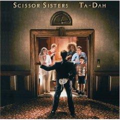 SCISSOR SISTERS「TA-DAH」