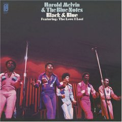 HAROLD MELVIN  THE BLUE NOTES「BLACK  BLUE」