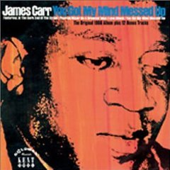 JAMES CARR「YOU GOT MY MIND MESSED UP」