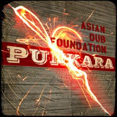 ASIAN DUB FOUNDATION「PUNKARA」