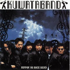 KUWATABAND「NIPPON NO ROCK BAND」