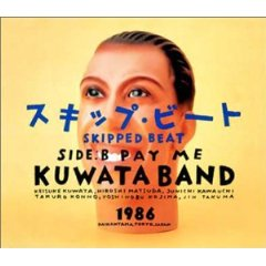 KUWATABAND「SKIPPED BEAT/PAY ME」