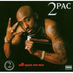 2PAC「ALL EYEZ ON ME」