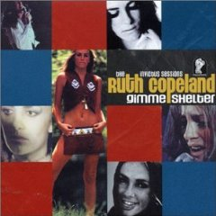RUTH COPELAND「GIMME SHELTER - THE INVICTUS SESSIONS」