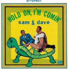 SAM  DAVE「HOLD ON, IM COMIN」