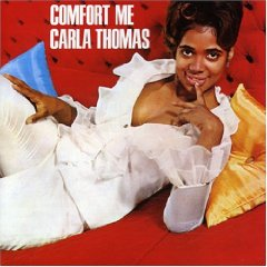 CARLA THOMAS「Comfort Me」