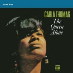 CARLA THOMAS「THE QUEEN ALONE」