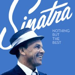 FRANK SINATRA「NOTHING BUT THE BEST」