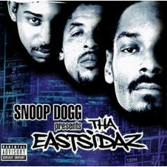 THA EASTSIDAZ「SNOOP DOGG PRESENTS THA EASTSIDAZ」