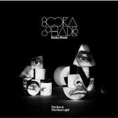 BOOKA SHADE「THE SUN  THE NEON LIGHT」