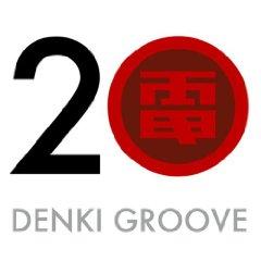 電気GROOVE「20」