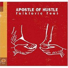 APOSTLE OF HUSTLE「FORLKLORIC FEEL」