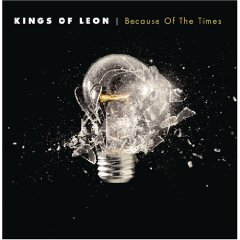 KINGS OF LEON「BECAUSE OF THE TIMES」