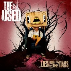 THE USED「LIES FOR THE LIARS」