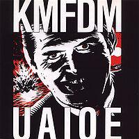 KMFDM「UAIOE」
