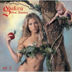 SHAKIRA「ORAL FIXATION VOL.2」