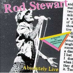 ROD STEWART 「ABSOLUTELY LIVE」