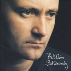 PHIL COLLINS「...BUT SERIOUSLY」