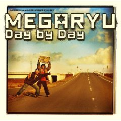 MEGARYU「DAY BY DAY」