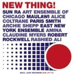「NEW THING !」SOUL JAZZ RECORDS
