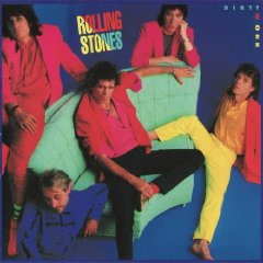 THE ROLLING STONES「DIRTY WORK」