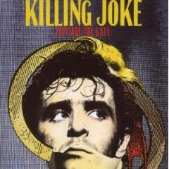 KILLING JOKE「OUTSIDE THE GATE」